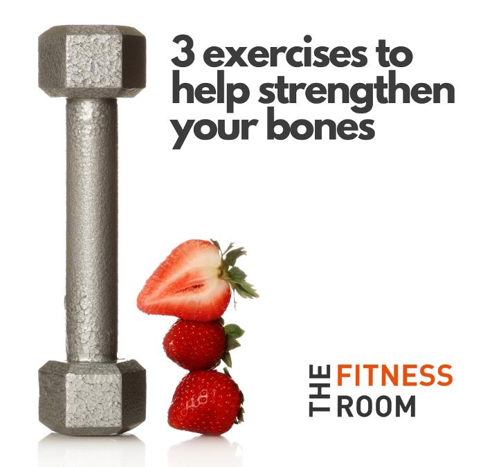 3 exercises to help strengthen your bones